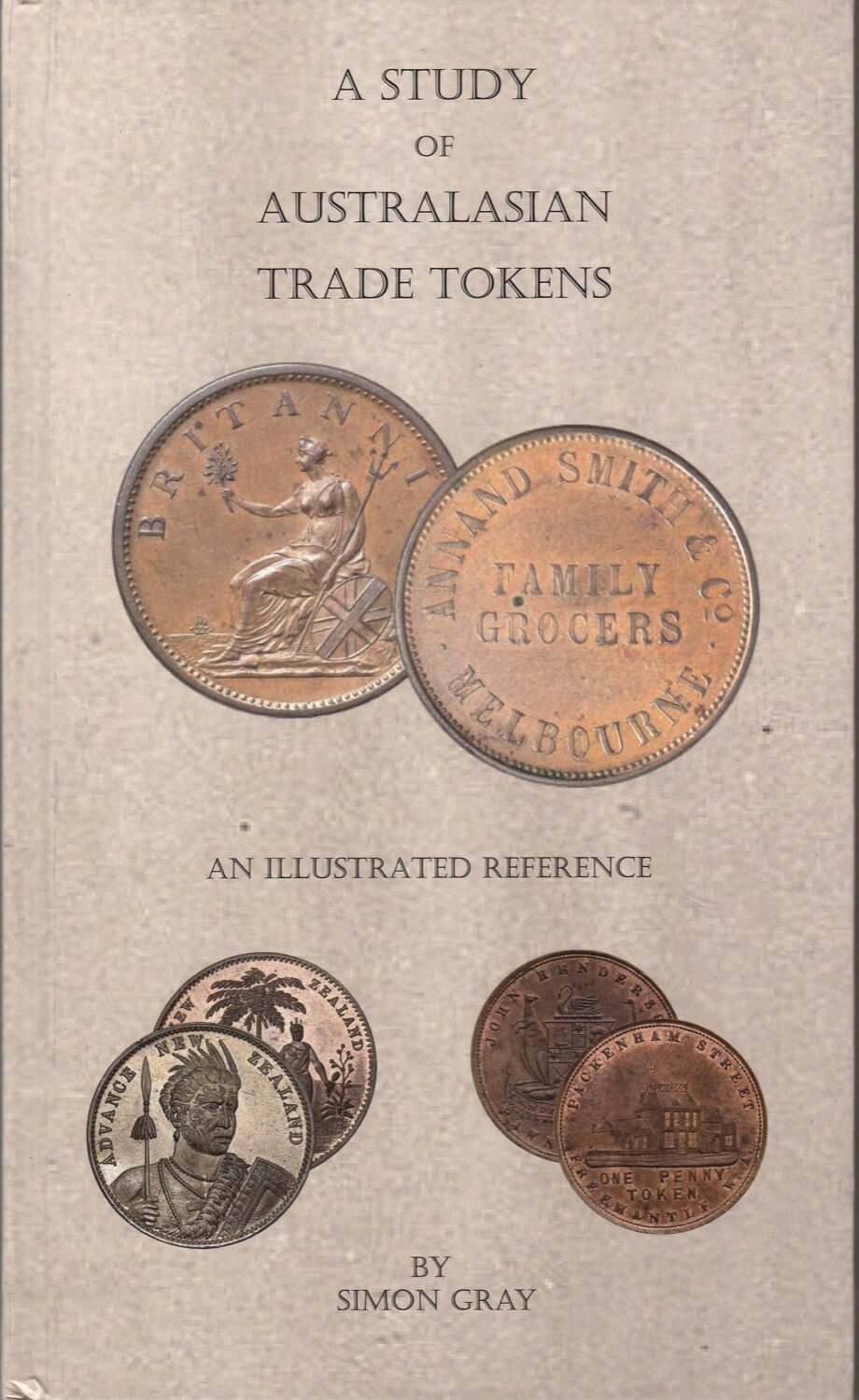 A Study of Australasian Trade Tokens Book By Simon Gray product image