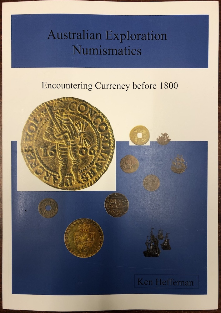 Australian Exploration Numismatics book by Ken Heffernan product image