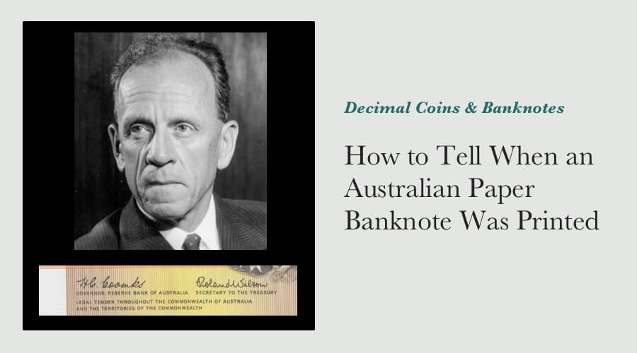 How to Tell When an Australian Paper Banknote Was Printed