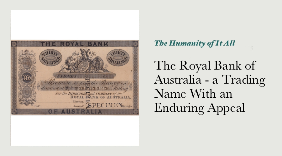 The Royal Bank of Australia - a Trading Name With an Enduring Appeal