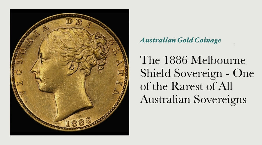 The 1886 Melbourne Shield Sovereign - One of the Rarest of All Australian Sovereigns main image