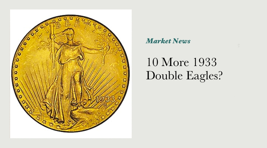 10 More 1933 Double Eagles? main image