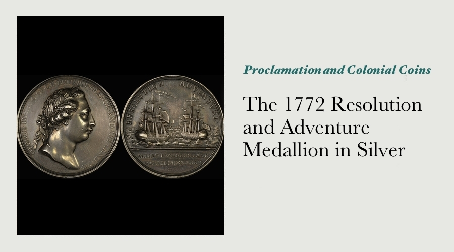 The 1772 Silver Resolution & Adventure Medallion - Captain James Cook & Sir Joseph Banks Square Off main image